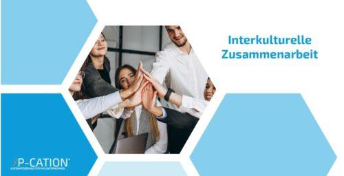 Interkulturelle Zusammenarbeit